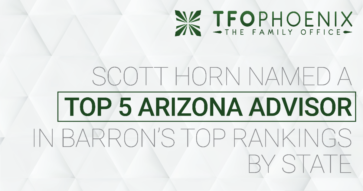 Scott Horn Once Again Named a Top 5 Arizona Advisor by Barron's Magazine