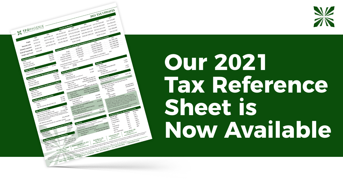 Our 2021 Tax Reference Sheet Is Now Available